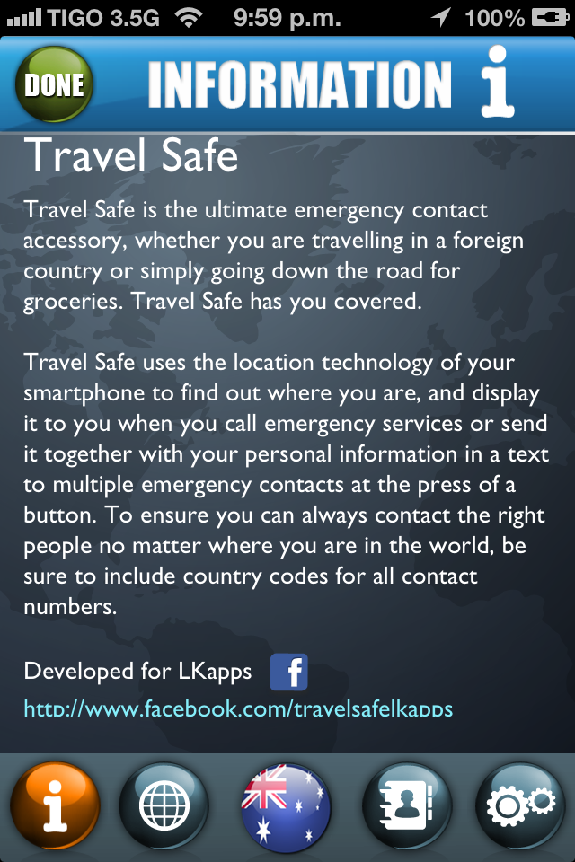 The information screen has a description Travel Safe can do and also contains a link to our Facebook page for all the latest news, support, updates and general information about Travel Safe and LKapps.